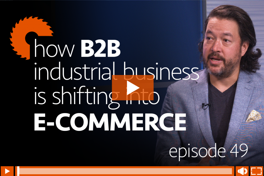 Episode 49: How B2B Industrial Business is Shifting into E-Commerce, with Guy Courtin of Infor, hosted by Danny Gonzales