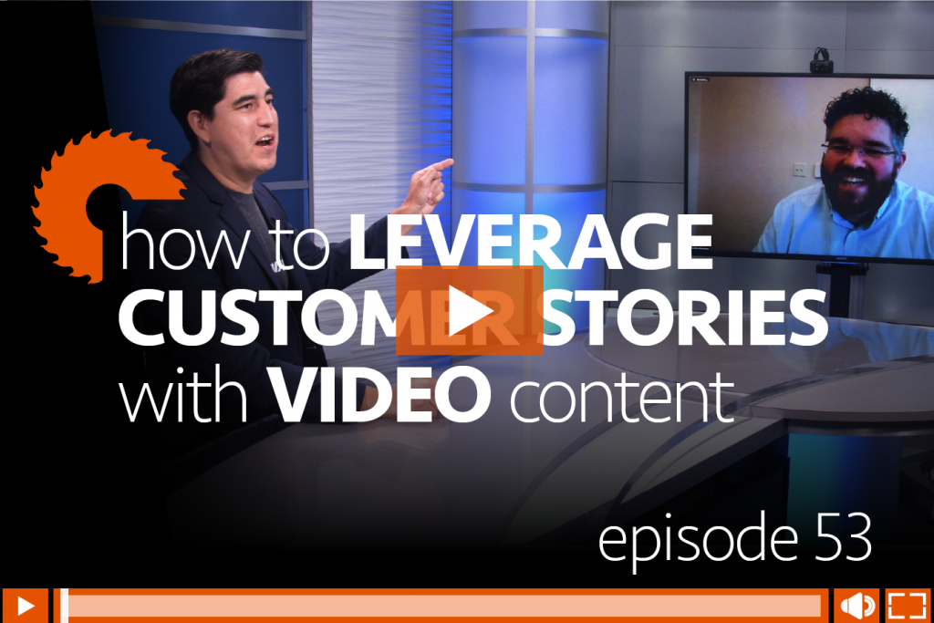 Episode 53: How Industrial Manufacturers Can Leverage Customer Stories with Video Content Marketing, with Jonathan Bradshaw of Kobalt Tools & Lowe's, hosted by Danny Gonzales