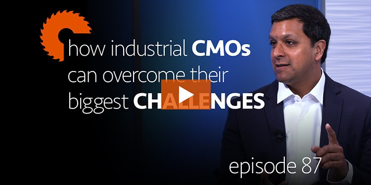 Episode 87: How Industrial & Manufacturing CMOs Can Overcome Their Biggest Challenges, with Shonodeep Modak of Schneider Electric; hosted by Danny Gonzales